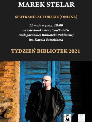 Spotkanie z Markiem Stelarem - Tydzień Bibliotek 2021